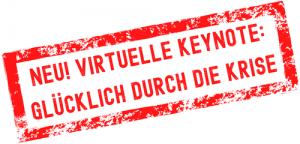 Abbildung: Neue Keynote: Glücklich durch die Krise