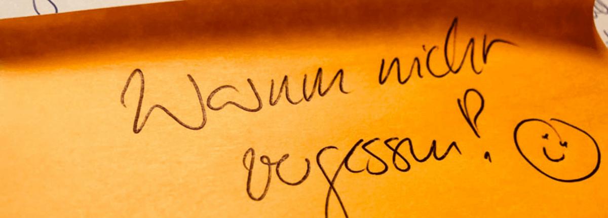 Foto eines Postest mit Text: Warum nicht vergessen. Wichtig für Lifelong Learning